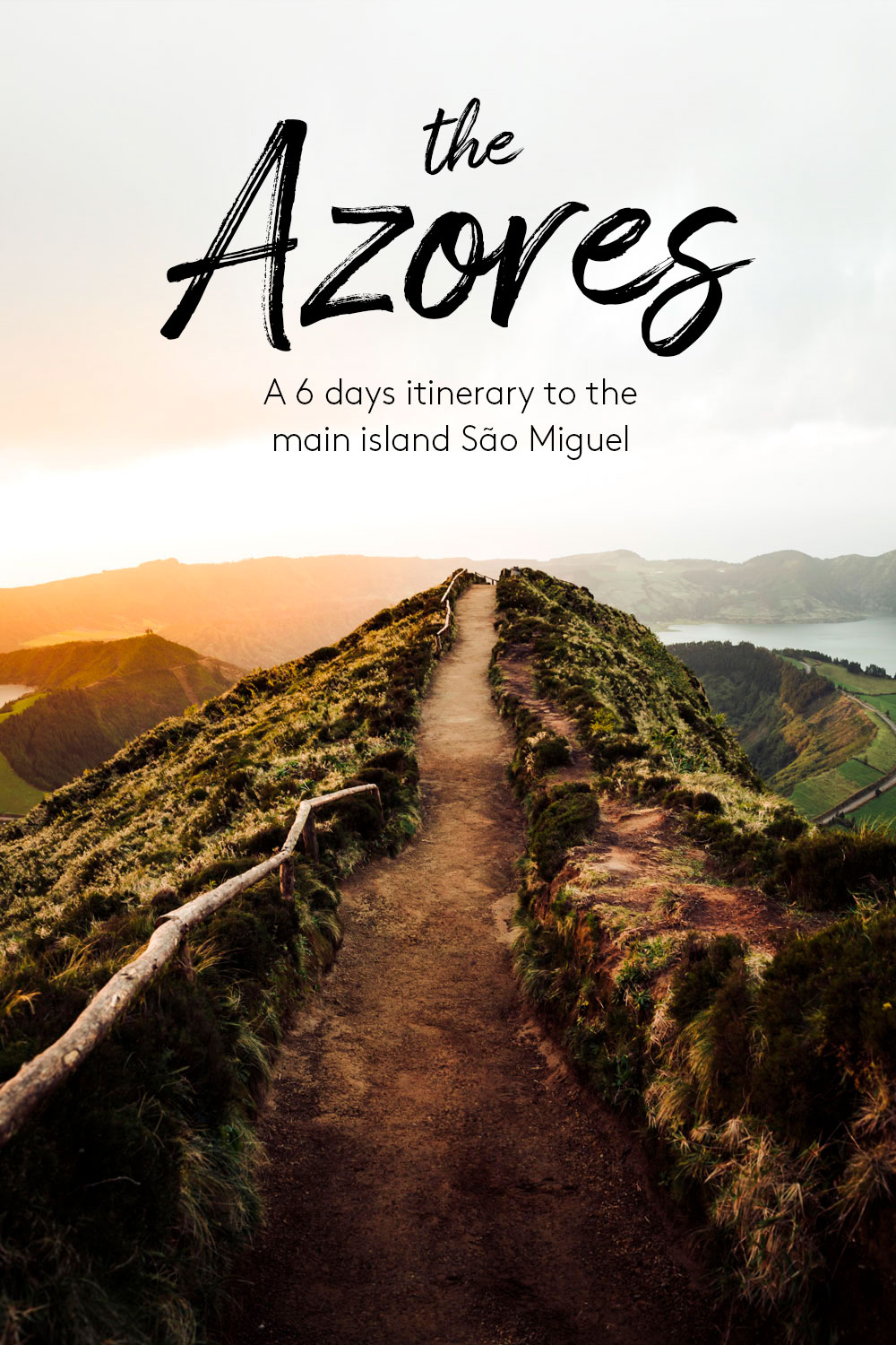 The Azores - a 6 days itinerary